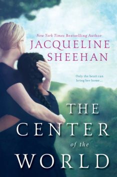The Center of the World, Jacqueline Sheehan