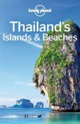 Lonely Planet Thailand's Islands & Beaches (Travel Guide), Lonely Planet