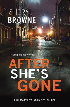 After She's Gone, Sheryl Browne