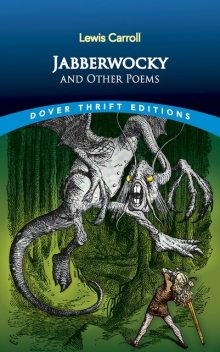 Jabberwocky and Other Poems, Lewis Carroll