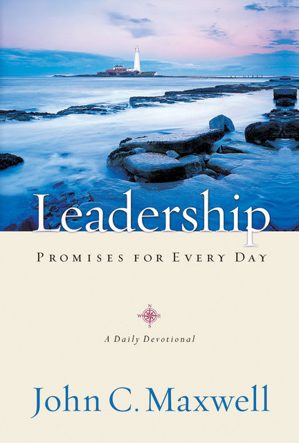 Leadership Promises for Every Day, Maxwell John