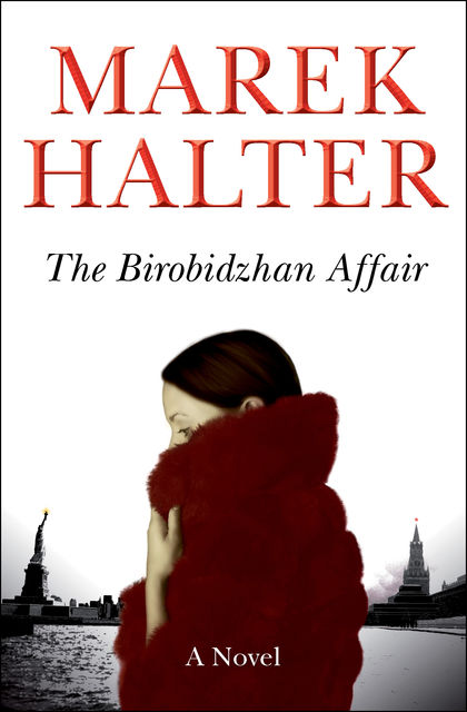 The Birobidzhan Affair, Marek Halter