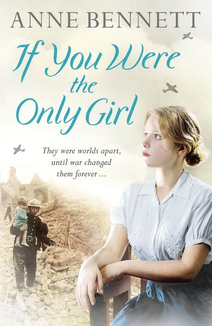 If You Were the Only Girl, Anne Bennett