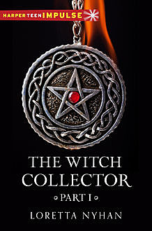 The Witch Collector Part I, Loretta Nyhan