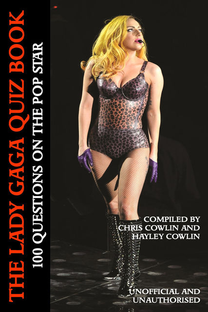 Lady Gaga Quiz Book, Chris Cowlin