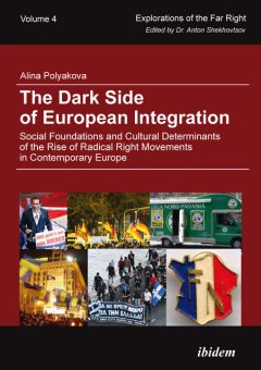 The Dark Side of European Integration, Alina Polyakova