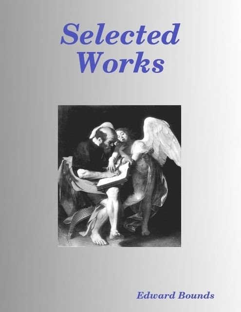 Selected Works, Edward Bounds