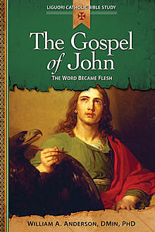 Gospel of John, DMin, William A.Anderson