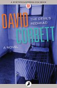 The Devil's Redhead, David Corbett