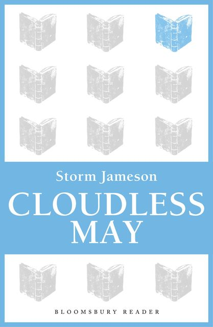 Cloudless May, Storm Jameson