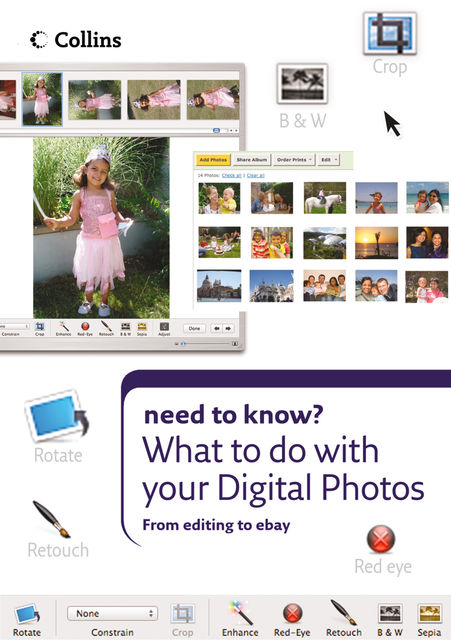What to do with your Digital Photos (Collins Need to Know?), Patrick Hook