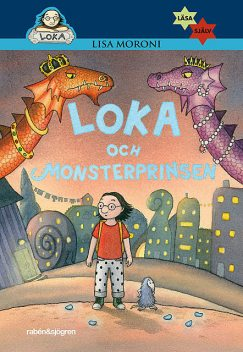 Loka och monsterprinsen, Lisa Moroni