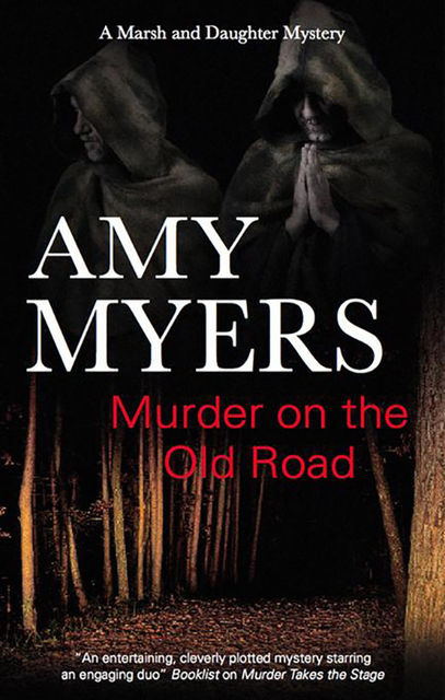 Murder on the Old Road, Amy Myers