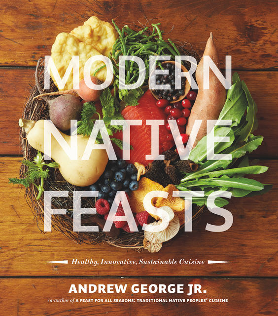 Modern Native Feasts, Andrew George