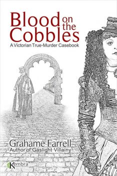Blood on the Cobbles, Grahame Farrell