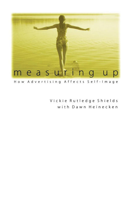 Measuring Up, Vickie Rutledge Shields