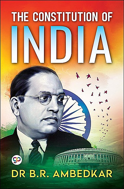 The Constitution of India, B.R. Ambedkar