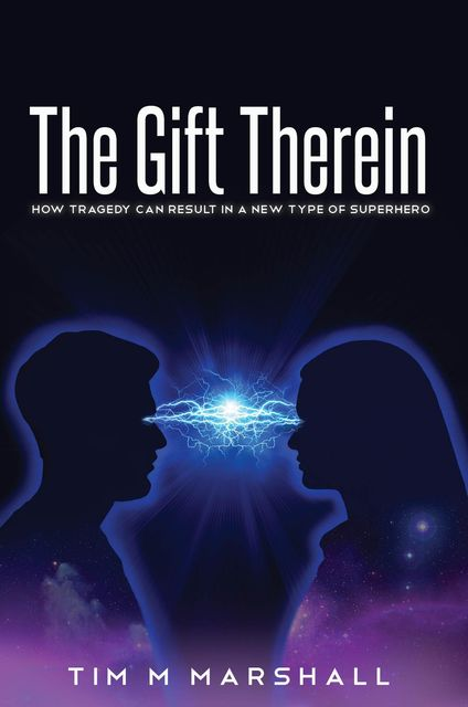 The Gift Therein, Tim Marshall