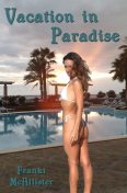 Vacation In Paradise, Franki McAllister