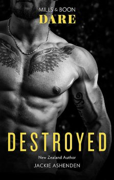 Destroyed, Jackie Ashenden