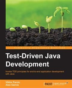 Test-Driven Java Development, Viktor Farcic
