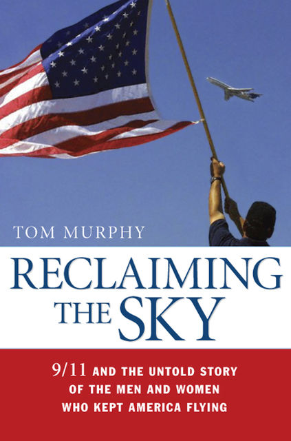 Reclaiming the Sky, Tom Murphy