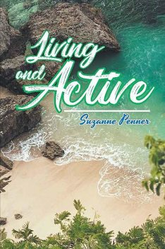 Living and Active, Suzanne Penner