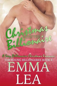 Christmas with the Billionaire, Emma Lea