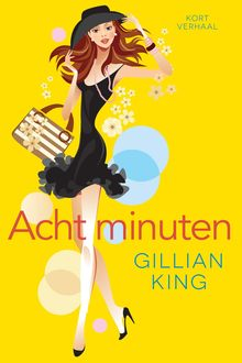 Acht minuten, Gillian King