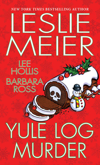 Yule Log Murder, Leslie Meier, Lee Hollis, Barbara Ross