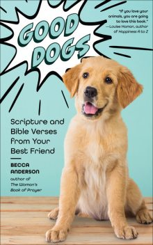 Good Dogs, Becca Anderson