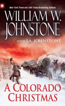 A Colorado Christmas, William Johnstone, J.A. Johnstone