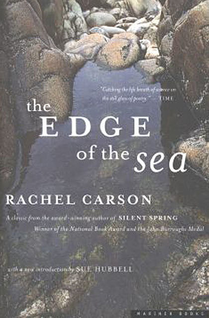 The Edge of the Sea, Rachel Carson