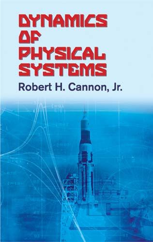 Dynamics of Physical Systems, Robert, Jr.Cannon