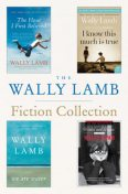 The Wally Lamb Fiction Collection, Wally Lamb