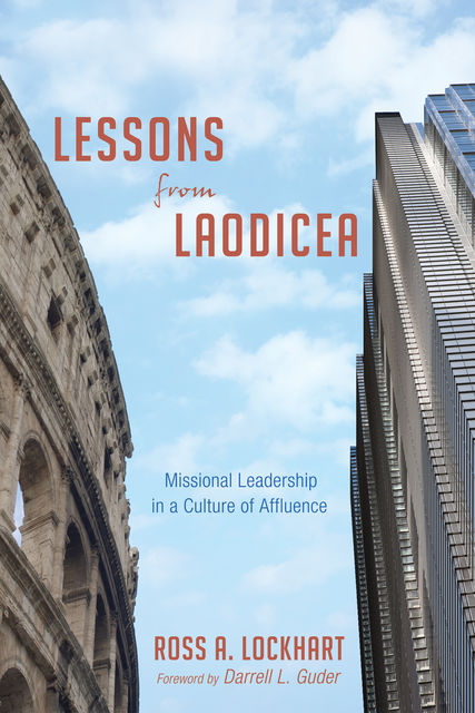 Lessons from Laodicea, Ross A. Lockhart