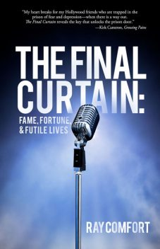 Final Curtain, The, Ray Comfort