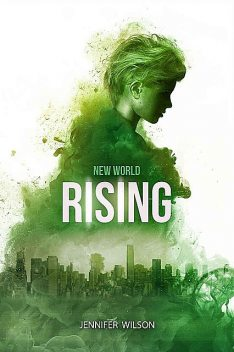 New World Rising, Jennifer Wilson