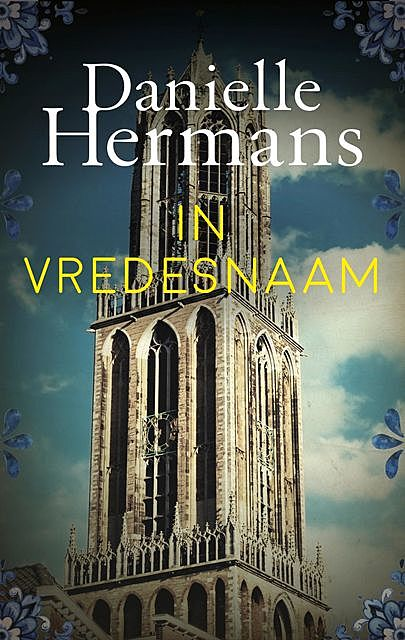 In vredesnaam, Daniëlle Hermans