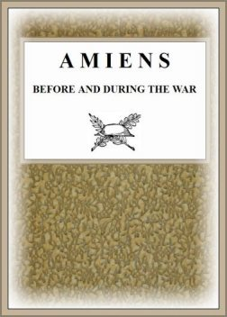 Amiens Before and During the War, Pneu Michelin