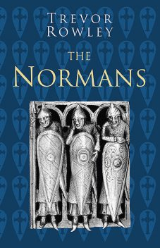 The Normans, Trevor Rowley