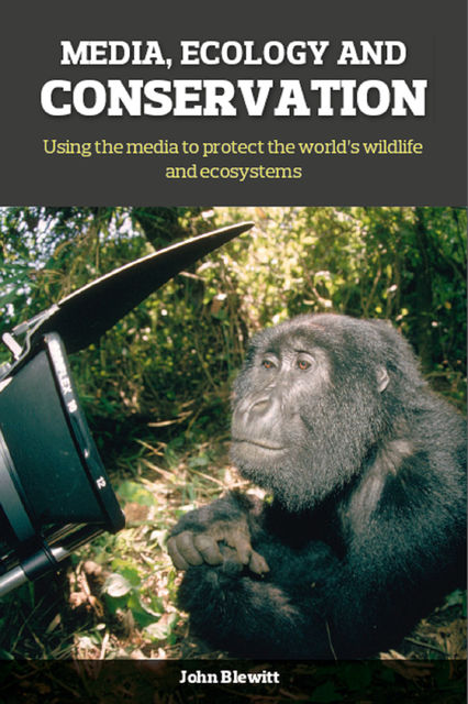 Media, Ecology and Conservation, Sir David Attenborough, Harriet Nimmo, John Blewitt, Jon Blewitt