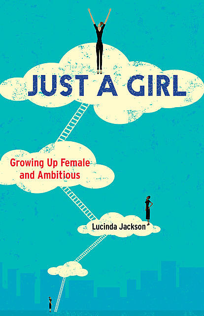 Just a Girl, Lucinda Jackson