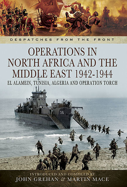Operations in North Africa and the Middle East, 1942–1944, John Grehan