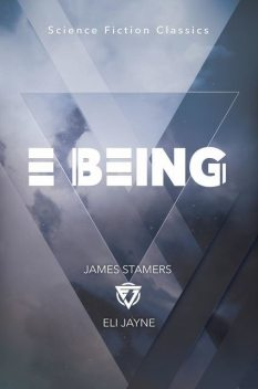 E Being, James Stamers