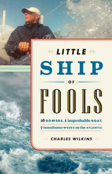 Little Ship of Fools, Charles Wilkins