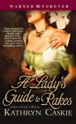 A Lady's Guide to Rakes, Kathryn Caskie
