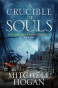 A Crucible of Souls, Mitchell Hogan