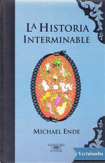 La Historia Interminable – Color, Michael Ende