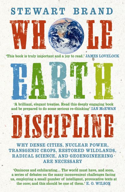 Whole Earth Discipline, Stewart Brand